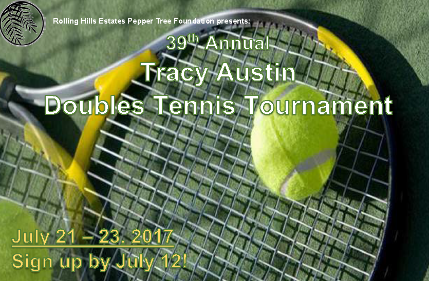 2017 Tracy Austin Tennis Tournament Announcement, July 21 thru 23, 2017. Sign up by July 12.